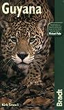 The Bradt Travel Guide: Guyana, Kirk Smock, 1841622230