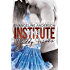 The Institute: Daddy Issues (Age Play Discipline Romance)