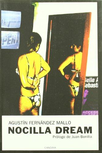 Nocilla Dream 7ヲed (Narrativa (candaya)) Agustin Fernadez Mallo