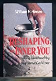 img - for Reshaping the Inner You: Being Transformed by the Power of God's Love book / textbook / text book