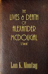 The Lives and Death of Alexander McDougal