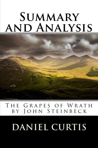 Summary and Analysis: The Grapes of Wrath by John Steinbeck
