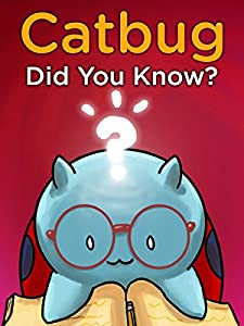 Catbug: Did You Know (Kindle Edition with Audio/Video)