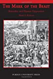 The Mark of the Beast : Animality and Human Oppression, Roberts, Mark S., 1557534748
