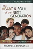 The Heart and Soul of the Next Generation, Michael J. Bradley, 0936197536