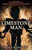 img - for Limestone Man by Robert Minhinnick (2015-10-01) book / textbook / text book