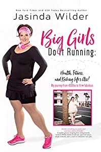 Big Girls Do It Running by Jasinda Wilder ebook deal