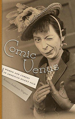 Comic Venus: Women and Comedy in American