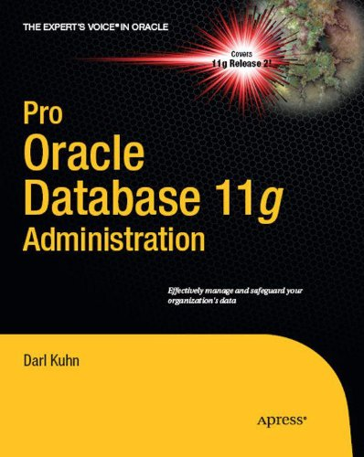 Pro Oracle Database 11g Administration (Expert's Voice in Oracle) Pdf