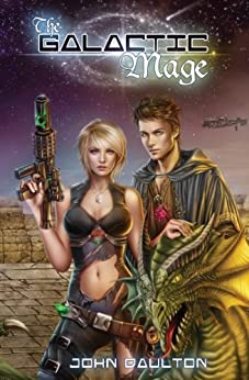 The Galactic Mage (The Galactic Mage Series Book 1) by [Daulton, John]