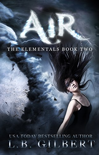 Air: The Elementals Book Two by [Gilbert, L.B.]