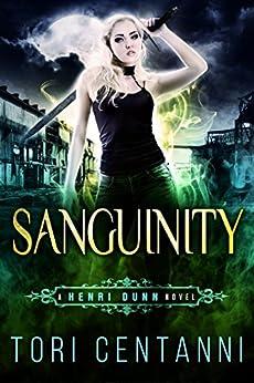 Sanguinity (Henri Dunn Book 3) by [Centanni, Tori]