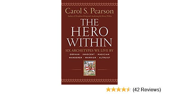 Hero within rev expanded ed six archetypes we live by expanded ed six archetypes we live by kindle edition by carol s pearson religion spirituality kindle ebooks amazon fandeluxe Images