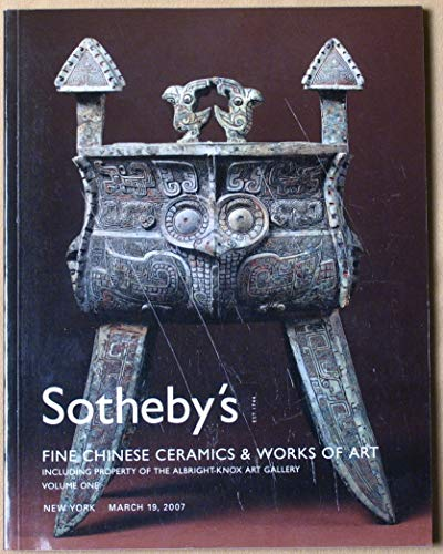 (Fine Chinese Ceramics and Works of Art including Propertyof the Albright-Knox Art Gallery, Buffalo, New York Volume One Sotheby's New York Monday, March 19,)