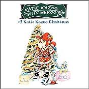 A Katie Kazoo Christmas: Super Super Special: Katie Kazoo, Switcheroo | Nancy Krulik