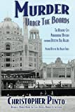 Murder Under the Boards: The Atlantic City Paranormal Mystery: Featuring Detective Bill Riggins (Detective Bill Riggins Mysteries) (Volume 3)
