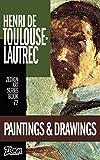 #8: Henri de Toulouse-Lautrec - Paintings & Drawings (Zedign Art Series Book 72)