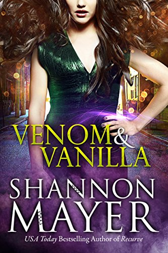 Venom and Vanilla (The Venom Trilogy Book 1) by [Mayer, Shannon]