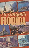 Vic Knight's Florida, Victor M. Knight, 0882899643