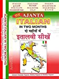 AJANTA ITALIAN IN TWO MONTHS (HINDI- ENGLISH)