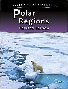 ~UPDATED~ Polar Regions (Earth's Final Frontiers). todos estandar acceso abrio Support