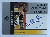2002-03 UD SP AUTHENTIC BOBBY ORR AUTO AUTOGRAPH ON CARD SIGN OF THE TIMES BOSTON BRUINS HOF