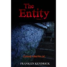 The Entity (Volume 2) (Franklin Kendrick's The Entity)