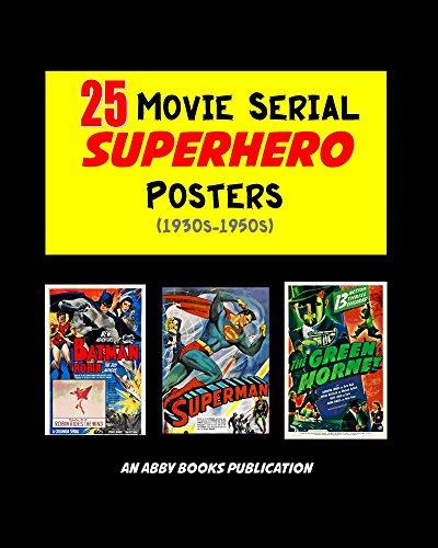 25 Movie Serial Superhero Posters (1930s-1950s) ()