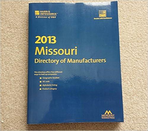 Missouri Directory of Manufacturers 2013: Harris InfoSource