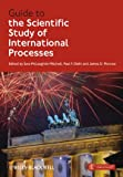 Guide to the Scientific Study of International Processes, , 111830604X