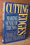 Cutting Edges, Charles Krauthammer, 0394548019