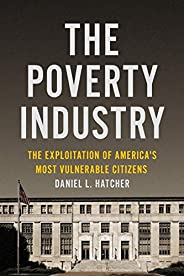 Poverty Industry (Families, Law, and Society)