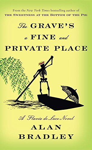 book cover of The Grave\'s a Fine and Private Place