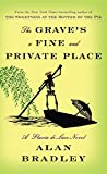 img - for The Grave's a Fine and Private Place: A Flavia de Luce Novel book / textbook / text book