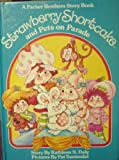 Strawberry Shortcake and Pets on Parade, Kathleen N. Daly, 0910313067