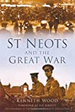 St Neots and the Great War, Kenneth Wood, 0752455885
