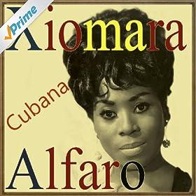 Amazon.com: Xiomara Alfaro, Cubana: Xiomara Alfaro: MP3 Downloads