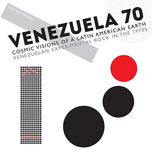 VENEZUELA 70: Cosmic Visions Of A Latin American Earth - Venezuelan Experimental Rock in the 1970s