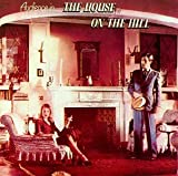 House on the Hill by Audience