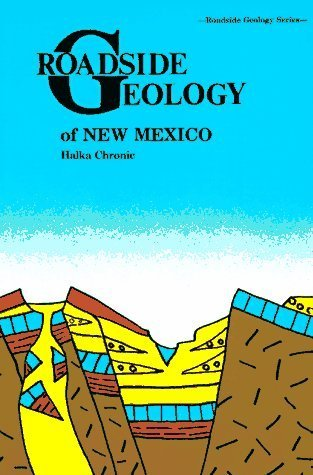 Roadside Geology of New Mexico (Roadside Geology Series) Paperback October 1, (New Mexico Player Series)