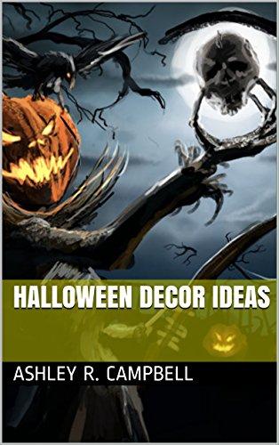 Halloween Decor Ideas (Halloween History Costumes)