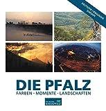 DIE PFALZ (deutsch/englisch): Farben - Momente - Landschaften