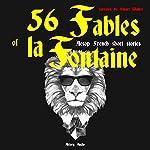 56 Fables of la Fontaine: Aesop French short stories | Jean de La Fontaine