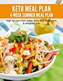 img - for 4-Week Keto Summer Meal Plan: high-fat, low-carb, paleo, dairy-free meal plans and shopping lists book / textbook / text book