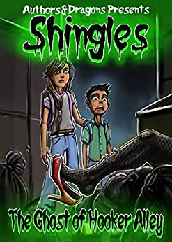 The Ghost of Hooker Alley (Shingles Book 1) by [Bevan, Robert, Dragons, Authors and]