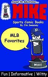 MIKE MLB Favorites: Sports Comic Books (Favorites Series Book 2)