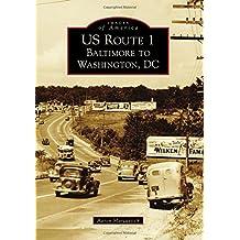 US Route 1: Baltimore to Washington, DC