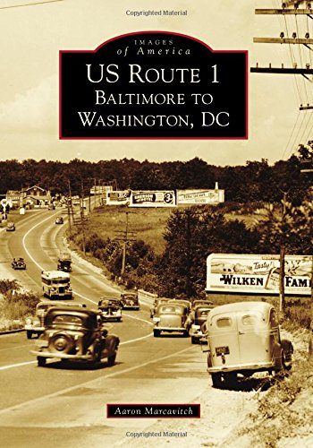 US Route 1: Baltimore to Washington, DC (Images of America)