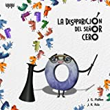 img - for La desaparici n del se or cero (Spanish Edition) book / textbook / text book