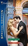 The Billionaire Next Door, Jessica Bird, 0373280920